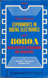 Cover: INTRODUCTORY EXPERIMENTS IN DIGITAL ELECTRONICS & 8080A MICROCOMPUTER PROGRAMMING AND INTERFACING BOOK 1