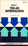 Cover: TRS-80 INTERFACING BOOK 1